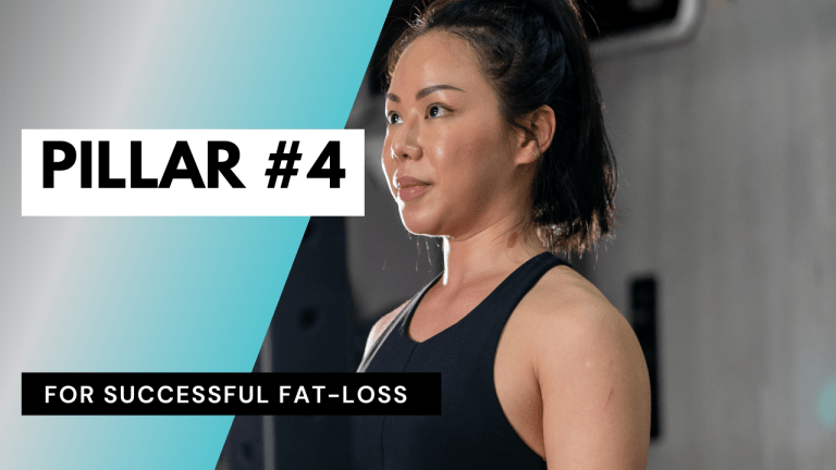 SUCCESSFUL FAT-LOSS: PILLAR #4